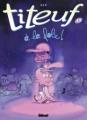 Couverture Titeuf, tome 13 : A la folie ! Editions Glénat (Tchô ! La collec...) 2012