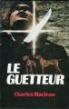 Couverture Le guetteur / De peur que les ténèbres ne tombent Editions France Loisirs 1984