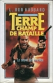 Couverture Terre champ de bataille, tome 3 : Le secret des Psychlos Editions France loisirs 1986