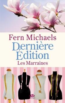 Couverture Les Marraines, tome 3 : Dernière Edition
