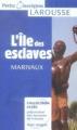 Couverture L'île des esclaves Editions Larousse (Petits classiques) 2006