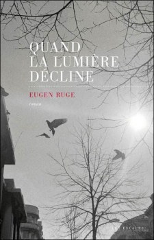 Quand la lumière décline de Eugen Ruge