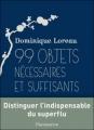 Couverture 99 objets nécessaires et suffisants Editions Flammarion 2011