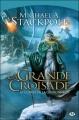 Couverture La guerre de la couronne, tome 3 : La grande croisade Editions Milady 2012