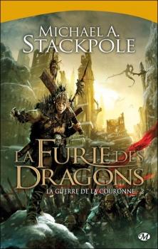 Couverture La guerre de la couronne, tome 2 : La furie des dragons