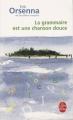Couverture La grammaire est une chanson douce Editions Le Livre de Poche 2008