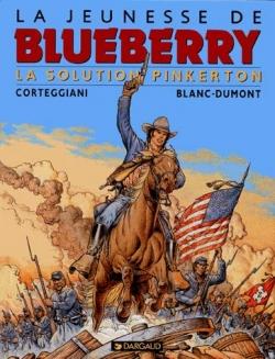 Couverture La jeunesse de Blueberry, tome 10 : La solution Pinkerton