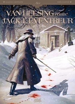 Couverture Van Helsing contre Jack l'Eventreur, tome 1 : Tu as vu le diable