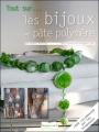 Couverture Bijoux en pâte polymère Editions Dessain et Tolra (Tout sur...) 2009