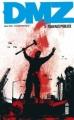 Couverture DMZ, tome 03 : Travaux publics Editions Urban Comics 2012