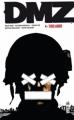 Couverture DMZ, tome 04 : Tirs amis Editions Urban Comics (Vertigo Classiques) 2012
