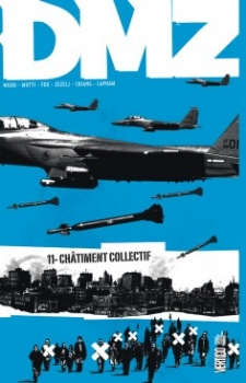 Couverture DMZ, tome 11 : Chatiment collectif