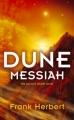 Couverture Le cycle de Dune (6 tomes), tome 2 : Le messie de Dune Editions Hodder & Stoughton 2008