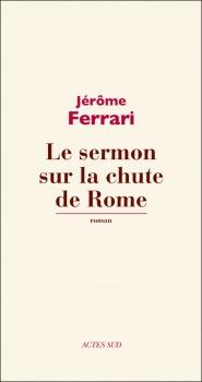 Couverture Le sermon sur la chute de Rome