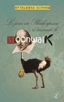 Couverture Le jour où Shakespeare a inventé le Moonwalk