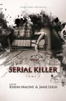 Couverture Serial killer, tome 5 : La vengeance de l'étrangleur