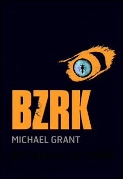 Couverture BZRK, tome 1