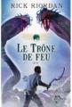 Couverture Les chroniques de Kane, tome 2 : Le trône de feu Editions Albin Michel (Jeunesse - Wiz) 2012