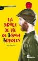 Couverture La drôle de vie de Bibow Bradley Editions Sarbacane (Exprim') 2012
