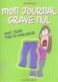 Couverture Mon journal grave nul / Mon journal full nul, tome 2 : Mon jean porte-malheur Editions Bayard (Jeunesse) 2007