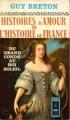 Couverture Histoires d'amour de l'Histoire de France, tome 4 : Du grand Condé au roi Soleil Editions Presses pocket 1963