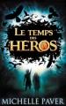 Couverture Le temps des héros, tome 1 : Le feu bleu Editions Hachette (Jeunesse) 2012
