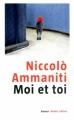 Couverture Moi et toi Editions Robert Laffont 2012