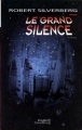 Couverture Le Grand silence Editions Flammarion (Imagine) 1999
