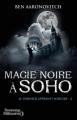 Couverture Le dernier apprenti sorcier, tome 2 : Magie noire à Soho Editions J'ai Lu (Nouveaux Millénaires) 2012