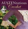 Couverture AUSTENtatious Crochet Editions Running Press 2011