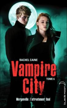 VAMPIRE CITY (Tome 06) FIN DE PARTIE de Rachel Caine Couv54425728
