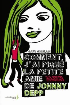 Couverture Comment j'ai piqué la petite amie Alien de Johnny Depp