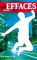 Couverture Les Effacés, tome 3 : Hors-jeu Editions Hachette (Jeunesse) 2012