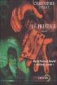 Couverture Le Prestige Editions Denoël (Lunes d'encre) 2001
