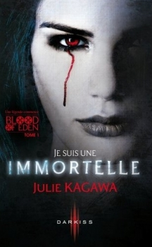 Couverture Blood of Eden, tome 1 : Je suis une Immortelle