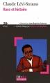 Couverture Race et histoire Editions Folio  (Plus philosophie) 2007