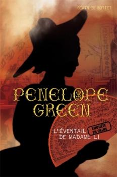 Couverture Pénélope Green, tome 3 : L'éventail de Madame Li