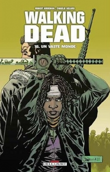 Couverture Walking Dead, tome 16 : Un vaste monde