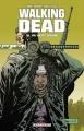 Couverture Walking Dead, tome 16 : Un vaste monde Editions Delcourt (Contrebande) 2012