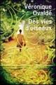 Couverture Des vies d'oiseaux Editions France Loisirs (Piment) 2012