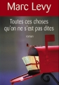 Couverture Toutes ces choses qu'on ne s'est pas dites Editions France Loisirs 2008