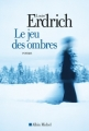 Couverture Le Jeu des ombres Editions Albin Michel (Terres d'Amérique) 2012