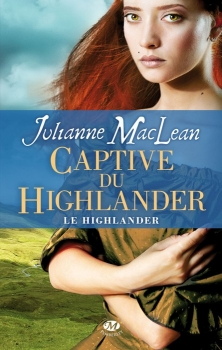 Couverture Le Highlander, tome 1 : Captive du Highlander