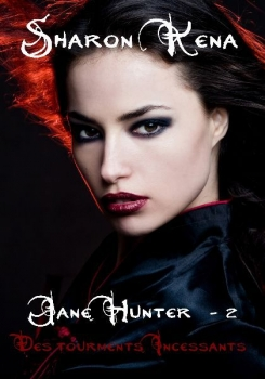 Couverture Jane Hunter, tome 2 : Des tourments incessants