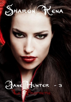 Couverture Jane Hunter, tome 3 : La prophétie