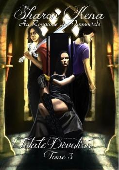 Couverture Totale Dévotion, tome 3 : Au royame des immortels