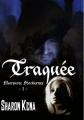 Couverture Morsures Nocturnes, tome 1 : Traquée Editions Sharon Kena 2011