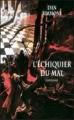 Couverture L'échiquier du mal, intégrale Editions France Loisirs 2012