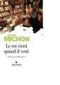 Couverture Le Roi vient quand il veut Editions Albin Michel 2007