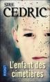 Couverture L'enfant des cimetières Editions Pocket 2012